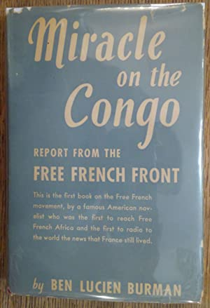 Miracle on the Congo: Report From the Free French Front