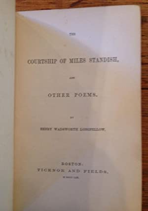 The Courtship of Miles Standish, and Other Poems.
