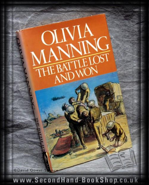 The Battle Lost And Won: Olivia Manning