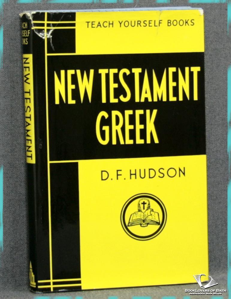 New Testament Greek: D. F. Hudson