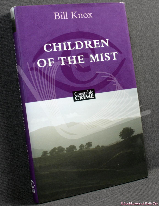 Children of the Mist: Bill Knox