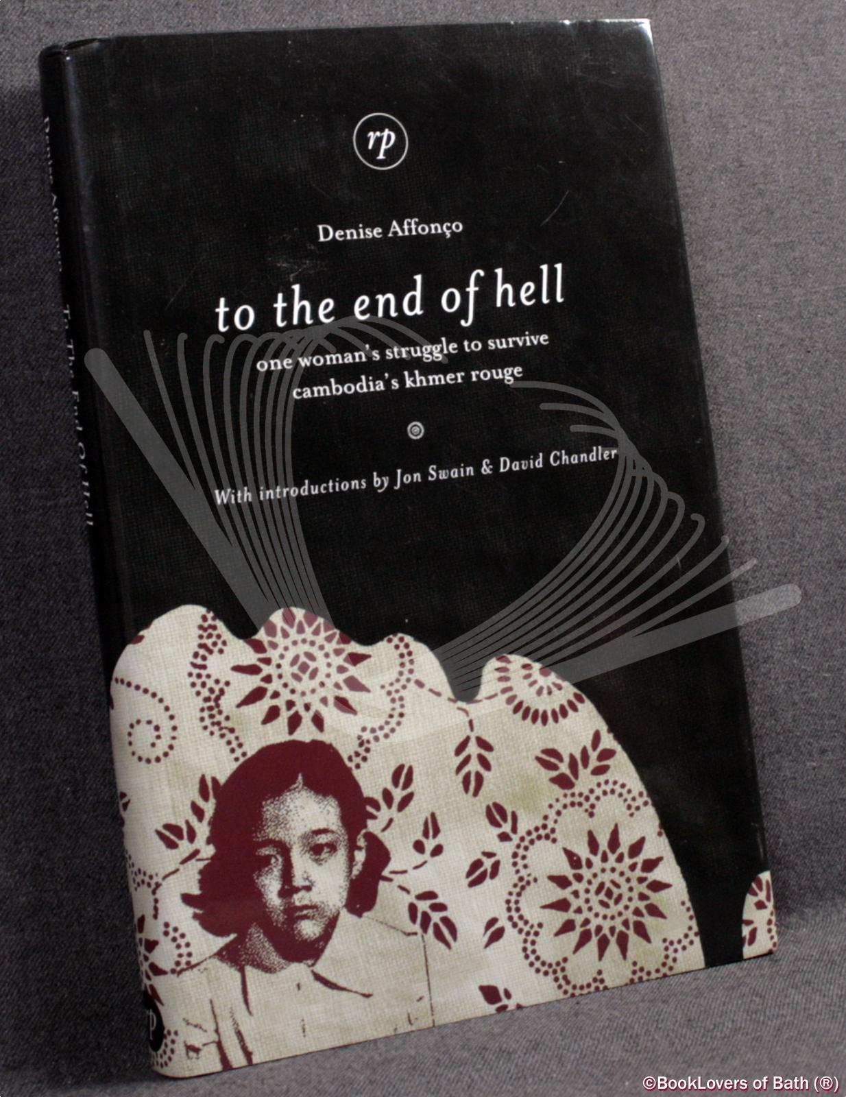 To The End Of Hell One Womans Denise Affonco