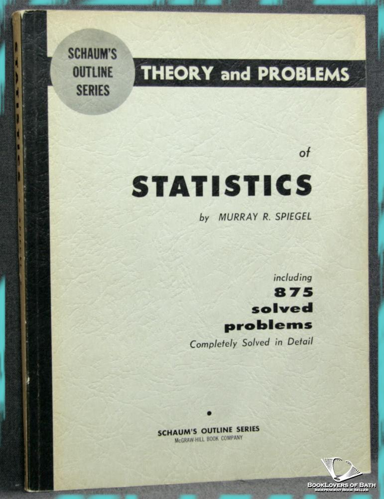 Theory And Problems Of Statistics: Murray R. Spiegel