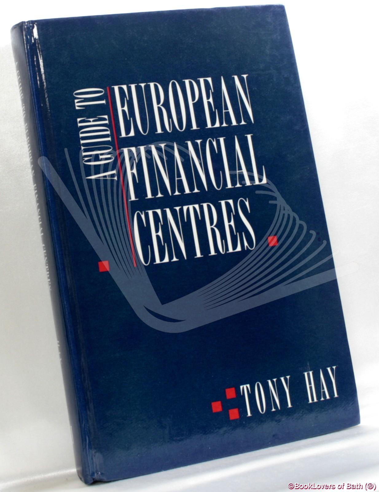 A Guide to European Financial Centres
