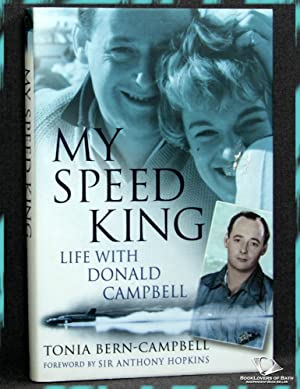 My Speed King: Life with Donald Campbell: Tonia Bern-Campbell