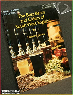 The Best Beers and Ciders of South West England