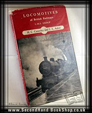 Locomotives of British Railways L.M.S. Group: H. C Casserley;