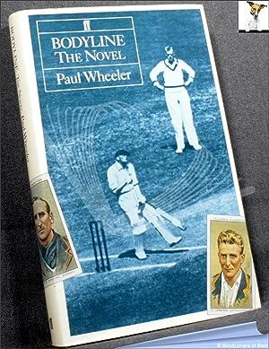 Bodyline: The Novel: Paul Wheeler