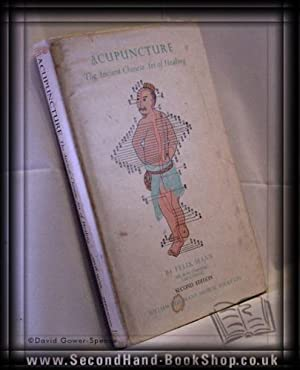 Acupuncture: The Ancient Chinese Art of Healing: Felix Mann