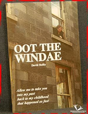 Oot the Windae: Aboard My Tramcar of Rhyme: Memories of a Childhood in Glasgow: David Reilly