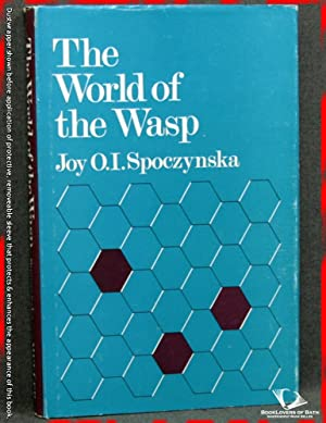 The World of the Wasp: Joy O. I. Spoczynska