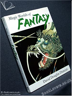 Magic Worlds Of Fantasy: Dorle Lindner; Oscar Forel; Hsueh Shao-Tang; Ariane;: David Douglas Duncan