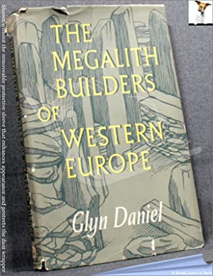 The Megalith Builders Of Western Europe