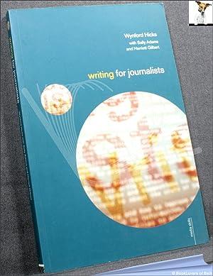 Writing for Journalists: Wynford Hicks, with Sally Adams & Harriett Gilbert
