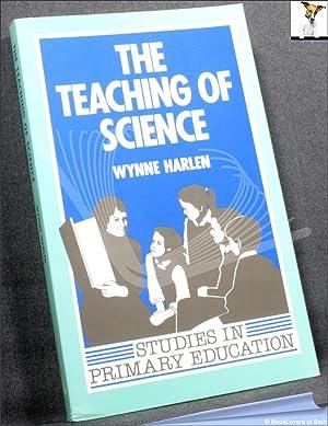 The Teaching of Science: Wynne Harlen