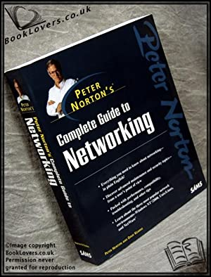 Complete Guide To Networking: Peter & KEARNS, Dave Norton