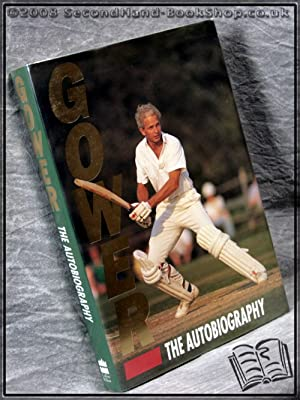 The Autobiography: David Gower &