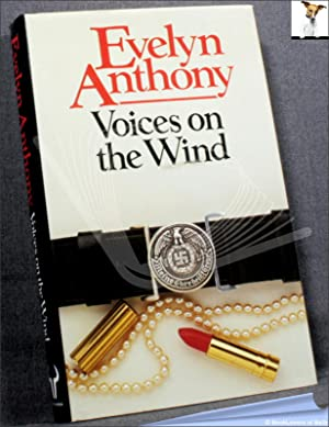 Voices on the Wind: Evelyn Anthony