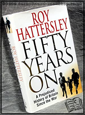 Fifty Years On: Roy Hattersley