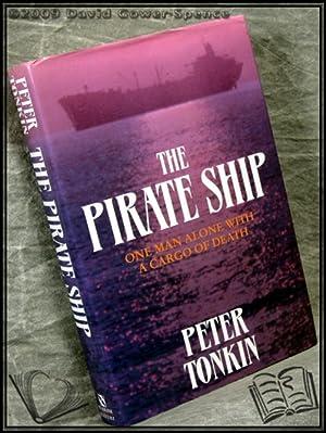 The Pirate Ship: Peter Tonkin