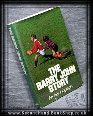 The Barry John Story: An Autobiography: Barry John