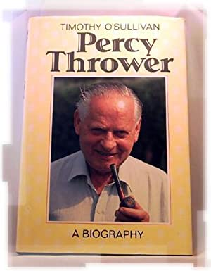 Percy Thrower: Timothy O'Sullivan