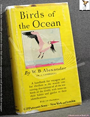 Birds of the Ocean: A Handbook for Voyagers and for Dwellers at the Seaside Containing Descriptio...