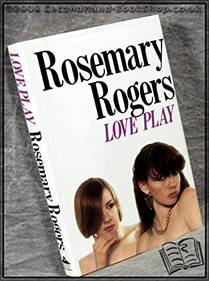 Love Play: Rosemary Rogers