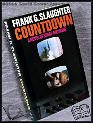 Countdown: A Novel of Space Medicine: Frank G. Slaughter