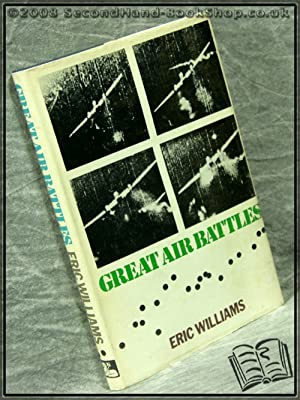 Great Air Battles: Eric Williams