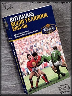 Rothmans Rugby Yearbook 1985-86: Edited by Stephen Jones