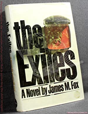 The Exiles: James M. Fox