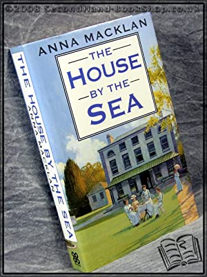 The House by the Sea: Anna Macklan