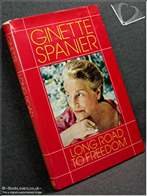 Long Road to Freedom: The Story of: Ginette Spanier