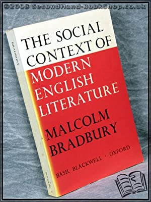 The Social Context of Modern English Literature: Malcolm Bradbury