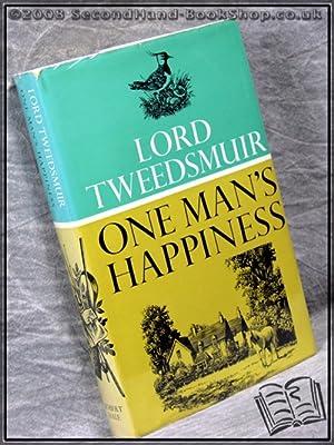One Man's Happiness: Lord Tweedsmuir