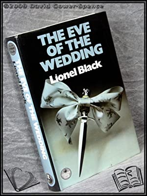 The Eve of the Wedding: Lionel Black