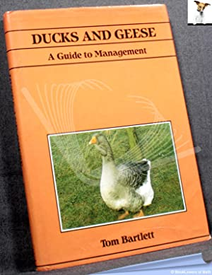 Ducks and Geese: Guide to Management: Tom Bartlett