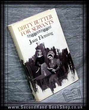 Dirty Butter for Servants: Joan Fleming
