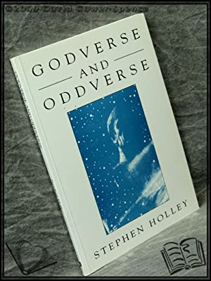 Godverse and Oddverse: Stephen Holley