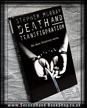 Death and Transfiguration: Stephen Murray