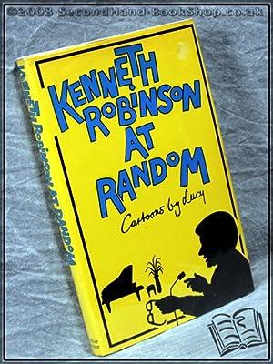 Kenneth Robinson At Random: Kenneth Robinson