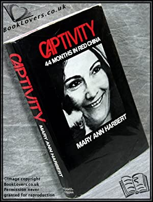Captivity, 44 Months in Red China: Mary Ann Harbert