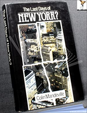 The Last Days of New York?: Colin Mandeville