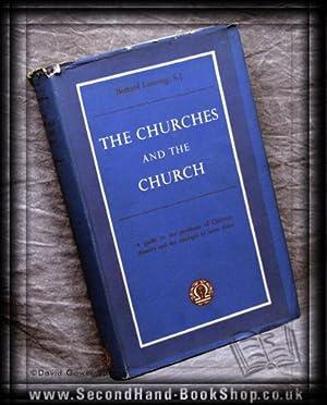 The Churches And The Church: Bernard Leeming S.j.