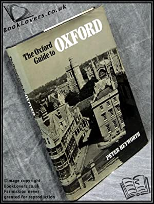 The Oxford Guide to Oxford: Peter Heyworth