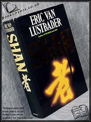 Shan: Eric Van Lustbader