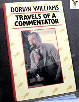 Travels of a Commentator: Dorian Williams