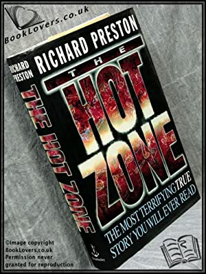 the hot zone by richard preston essay The hot zone tells this dramatic story, giving a hair-raising account of the appearance of rare and lethal viruses and their crashes into the human race shocking, frightening, and impossible to ignore, the hot zone proves that truth really is scarier than fiction.
