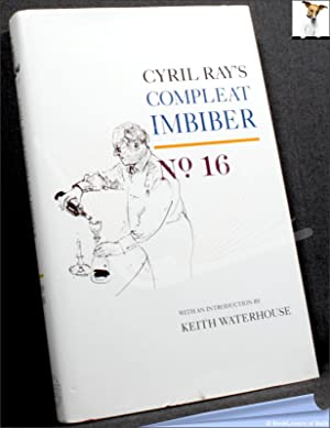 The Compleat Imbiber No. 16: Edited by Cyril Ray